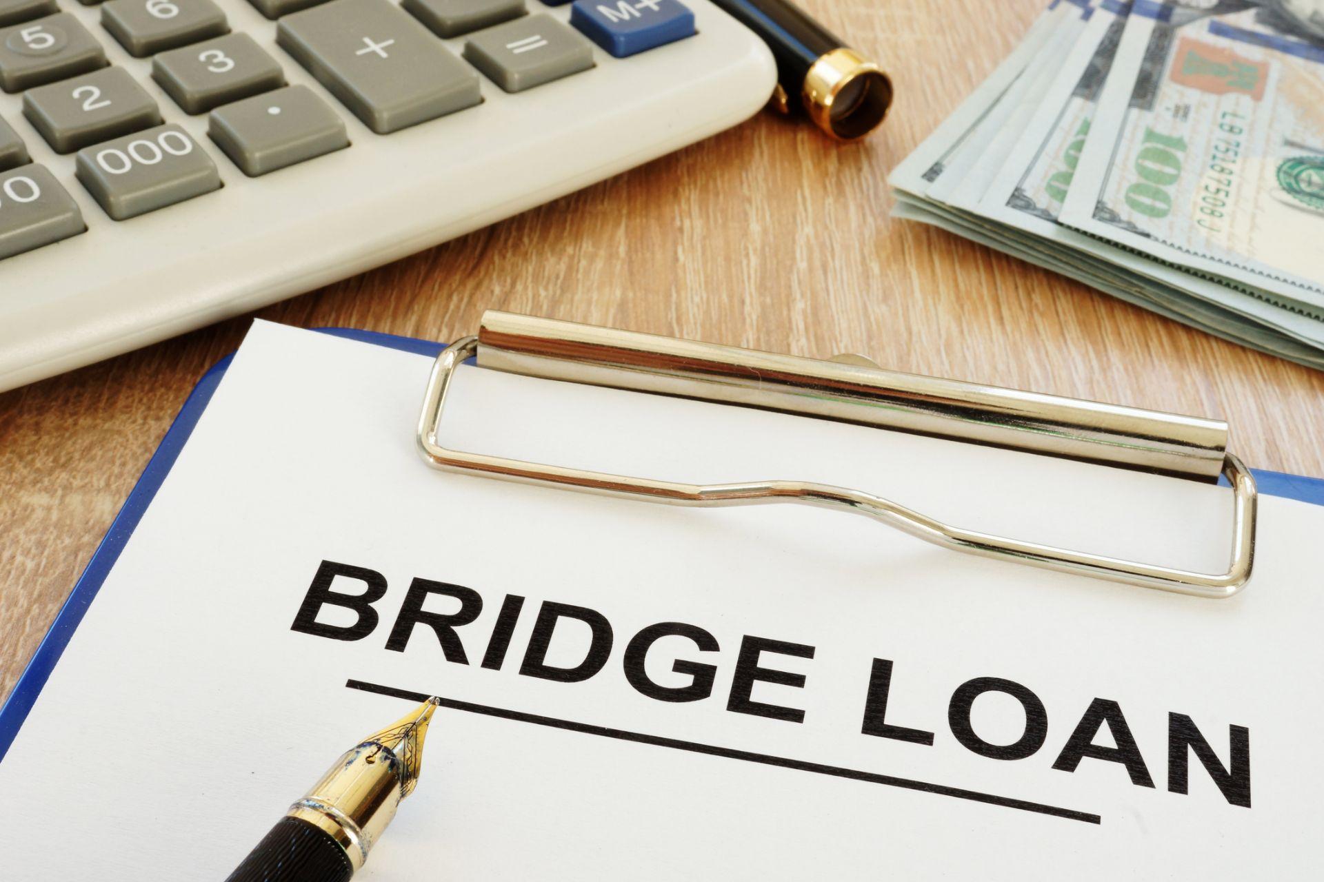 Bridge Loan & Pen